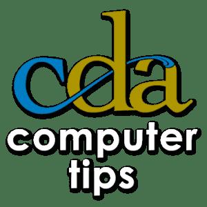 CDA Computer Tips